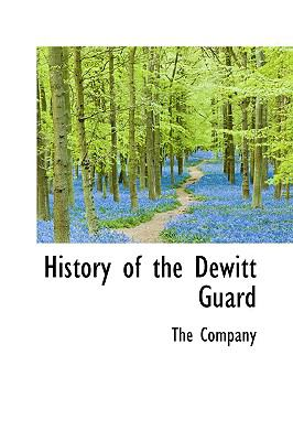 Paperback History of the Dewitt Guard Book