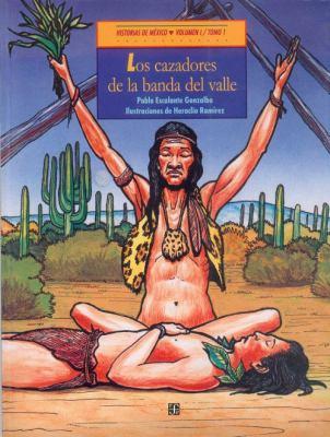 Los Cazadores de la Banda del Valle - Pablo Escalante Gonzalbo; Carlos Brockmann