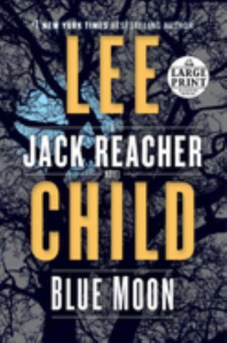 Paperback Blue Moon : A Jack Reacher Novel [Large Print] Book