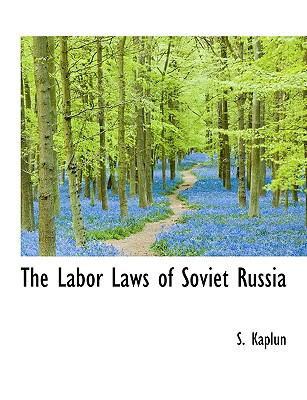 Paperback The Labor Laws of Soviet Russi [Large Print] Book