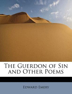Paperback The Guerdon of Sin and Other Poems Book