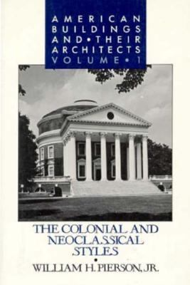 American Buildings and Their Architects:... book by William H. Pierson