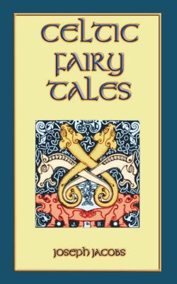 Celtic Fairy Tales 1907256059 Book Cover
