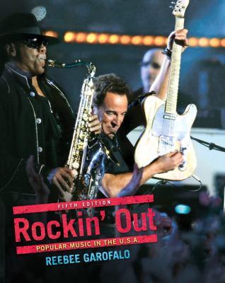 Rockin Out : Popular Music in the U. S. A - Reebee Garofalo