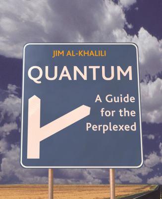 Quantum: A Guide for the Perplexed book by Jim Al-Khalili