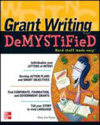 Grant Writing DeMYSTiFied - Mary Ann Payne