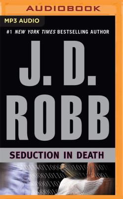 Seduction in Death - Book #13 of the In Death