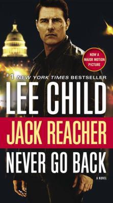 Never Go Back - Book #18 of the Jack Reacher