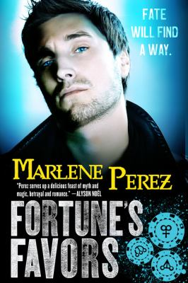 Fortune's Favors - Book #3 of the Nyx Fortuna