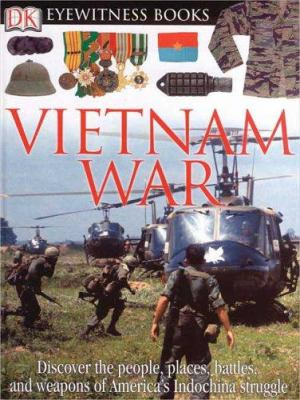 Vietnam War - Book  of the DK Eyewitness Books