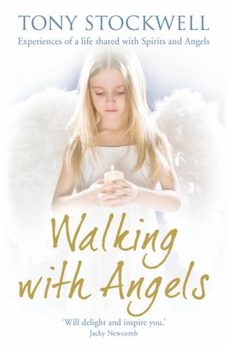 Walking with Angels - Tony Stockwell