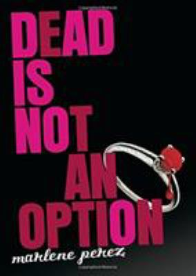 Dead Is Not an Option - Book #5 of the Dead Is