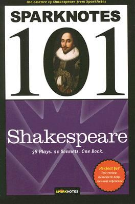 SparkNotes 101: Shakespeare book by SparkNotes