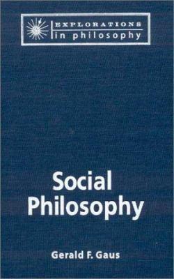 Social Philosophy - Gerald F. Gaus