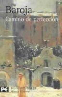 Camino de perfeccion (Spanish Edition) - Baroja, Pio
