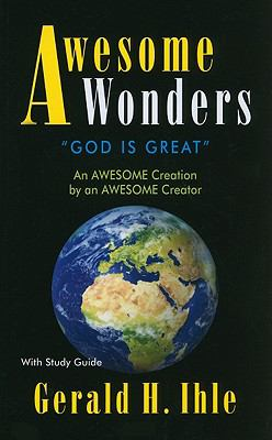 Awesome Wonders : With Study Guide - Gerald H. Ihle