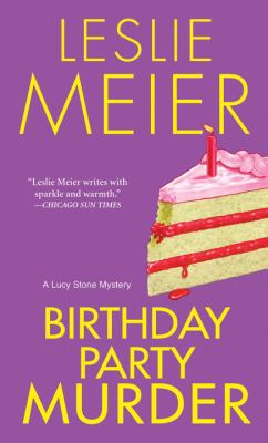 Birthday Party Murder (Lucy Stone Mystery, Book 9) - Book #9 of the Lucy Stone