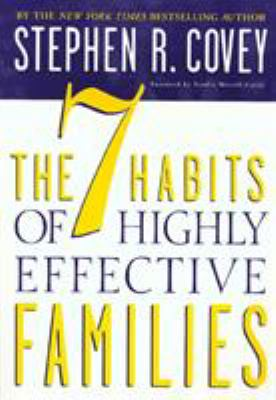Paperback The 7 Habits of Highly Effective Families Book