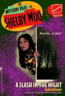 A SLASH IN THE NIGHT THE MYSTERY FILES OF SHELBY WOO 1 (Mystery Files of Shelby Woo) - Book #1 of the Mystery Files of Shelby Woo