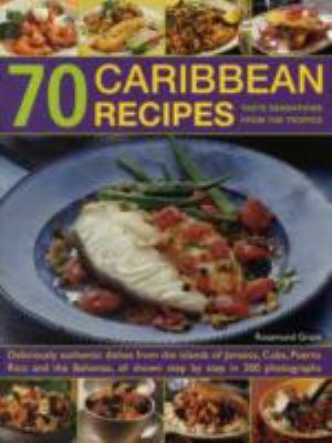 70 Caribbean Recipes Taste Sensations Book By Rosamund Grant