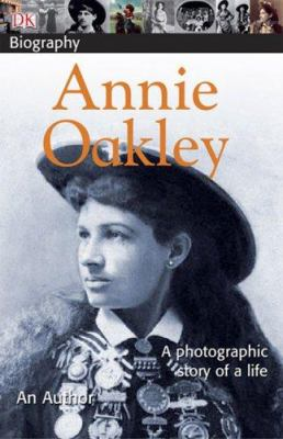 Annie Oakley - Book  of the DK Biography