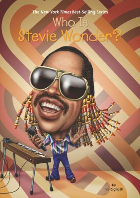 Who Is Stevie Wonder? - Book  of the Who Was/Is...?