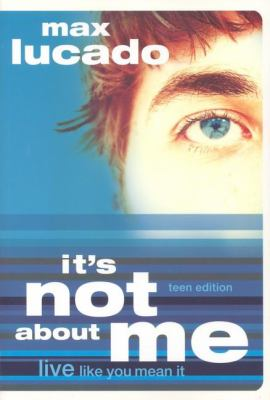 Paperback It's Not about Me : Live Like You Mean It Book