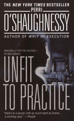 Unfit to Practice - Book #8 of the Nina Reilly