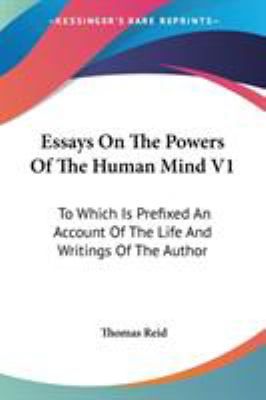 essays on the power of the human mind Book summary about an essay concerning human plato had taught that ideas are latent in the human mind and need only the time, substance, power.