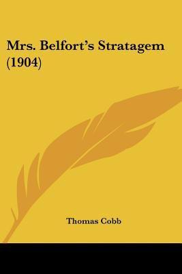 Paperback Mrs Belfort's Stratagem Book