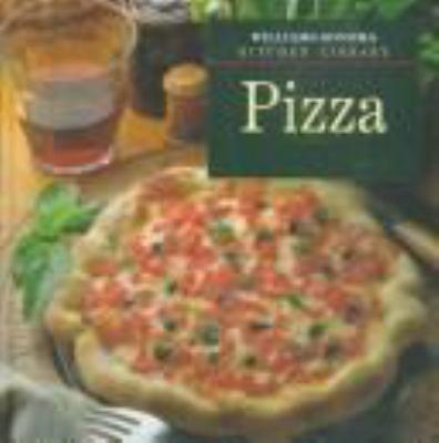 Pizza - Book  of the Williams-Sonoma Kitchen Library