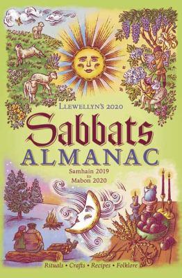 Paperback Llewellyn's 2020 Sabbats Almanac : Samhain 2019 to Mabon 2020 Book
