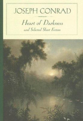 Heart of Darkness and Selected Short Fiction (B... 1593083262 Book Cover