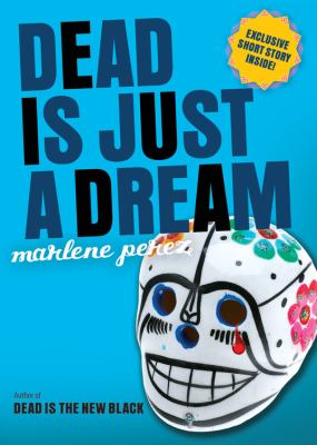 Dead Is Just a Dream - Book #8 of the Dead Is