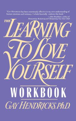 Learning to love yourself workbook by gay hendricks paperback learning to love yourself workbook book solutioingenieria Choice Image