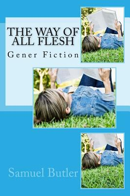 The Way Of All Flesh Book By Samuel Butler