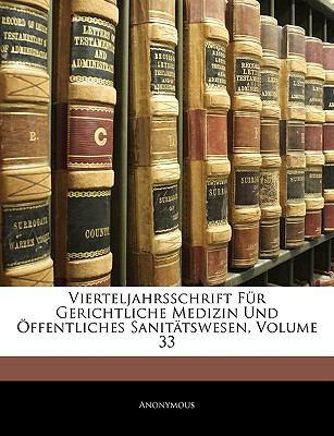 Paperback Vierteljahrsschrift F?r Gerichtliche Medizin Und ?ffentliches Sanit?tswesen, Volume 14 Book