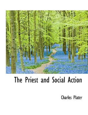 Paperback The Priest and Social Action [Large Print] Book