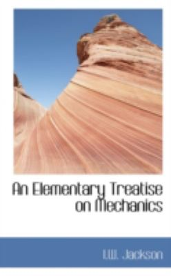 Paperback An Elementary Treatise on Mechanics Book