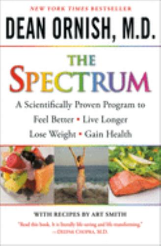 Paperback The Spectrum : A Scientifically Proven Program to Feel Better, Live Longer, Lose Weight, and Gain Health Book