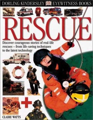 Rescue - Book  of the DK Eyewitness Books