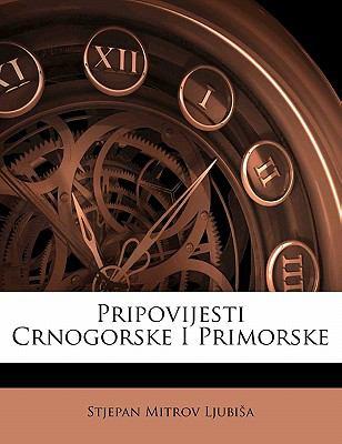 Paperback Pripovijesti Crnogorske I Primorske Book