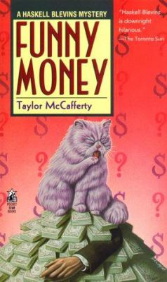 Funny Money (Haskell Blevins Mysteries) - Book #6 of the Haskell Blevins