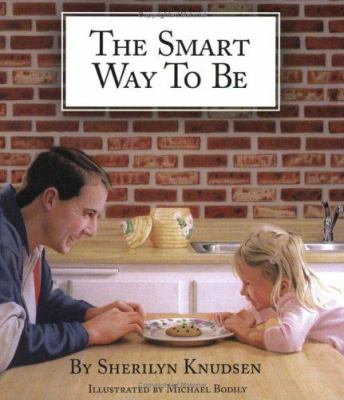 Paperback The Smart Way to Be Book