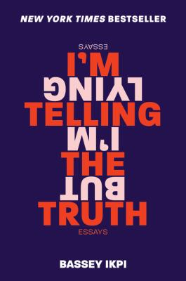 Paperback I'm Telling the Truth, but I'm Lying: Essays Book
