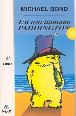 Un Oso Llamado Paddington - Michael Bond
