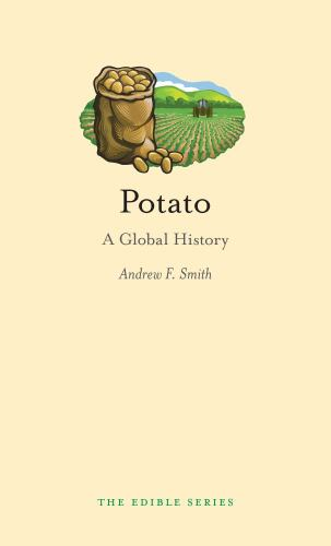 Potato: A Global History - Book  of the Edible Series