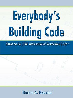 Everybodys Building Code Book By Bruce Barker