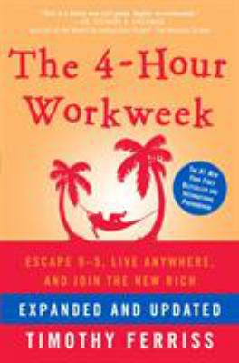 Hardcover The 4-Hour Work Week : Escape 9-5, Live Anywhere, and Join the New Rich Book