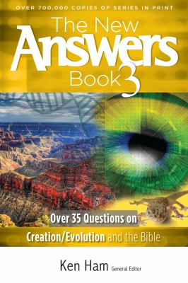 Paperback The New Answers Book 3 : Over 35 Questions on Creation/Evolution and the Bible Book